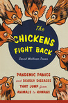 """""""The Chickens Fight Back"""" by David Waltner-Toews"""