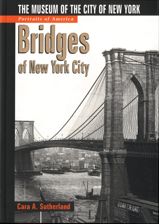 Portraits of America: Bridges of New York City: The Museum of the City of New York