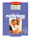 Barnes and Noble Basics Retiring: An Easy, Smart Guide to an Enjoyable Retirement