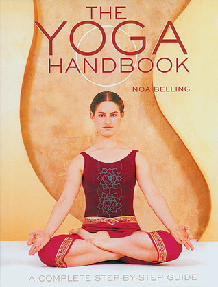 The Yoga Handbook: A Complete Step-by-Step Guide