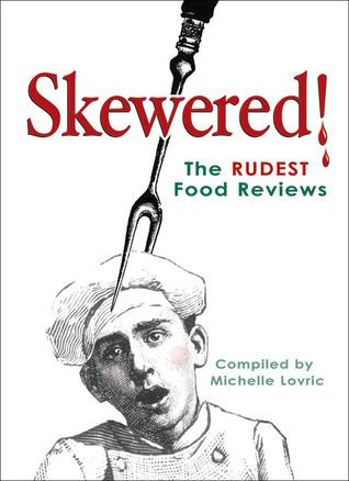 Descarga gratuita de Ebook for Bank PO Exam Skewered!: The Rudest Food Reviews
