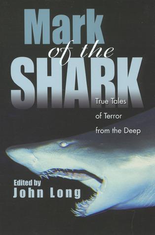 Mark of the Shark: True Tales of Terror from the Deep Descargas de libros electrónicos para ipad gratis