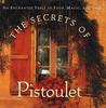 The Secrets of Pistoulet