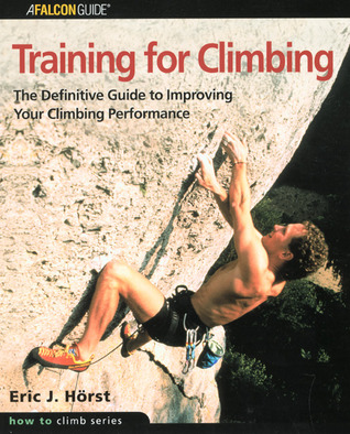 Training for Climbing by Eric J. Hörst