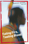 Eating Fire, Tasting Blood: An Anthology of the American Indian Holocaust