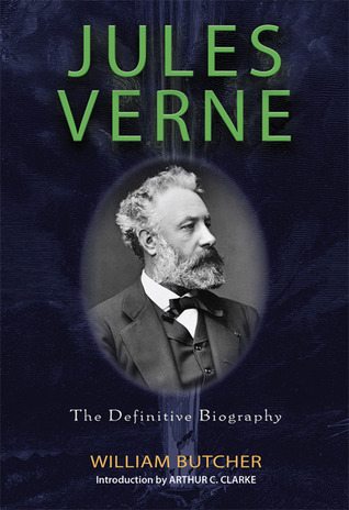Jules Verne The Definitive Biography