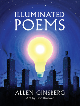 Illuminated Poems by Allen Ginsberg