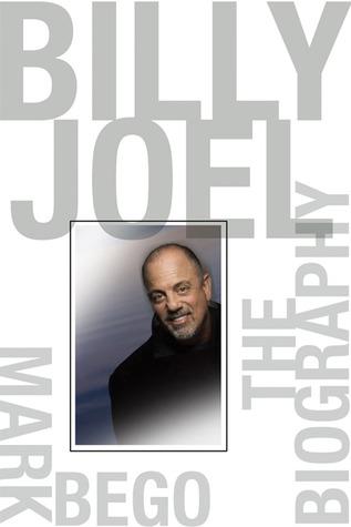 Billy Joel: The Biography