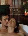 The Sensual Bath: Soaking in Pleasure  Passion