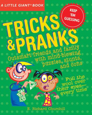 Tricks & Pranks (A Little Giant Book)