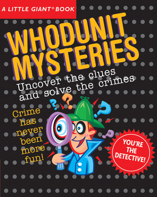 A Little Giant® Book: Whodunit Mysteries