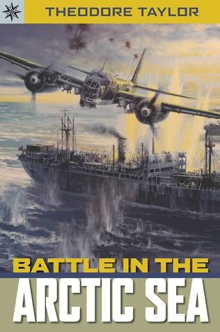 Battle in the Arctic Sea by Theodore Taylor
