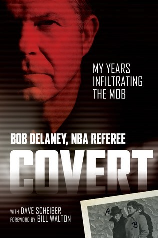 Covert: My Years Infiltrating the Mob