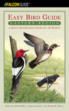 The Easy Bird Guide: Eastern Region: A Quick Identification Guide for All Birders