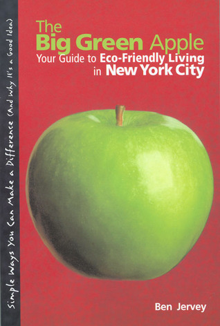 The Big Green Apple by Benjamin Jervey