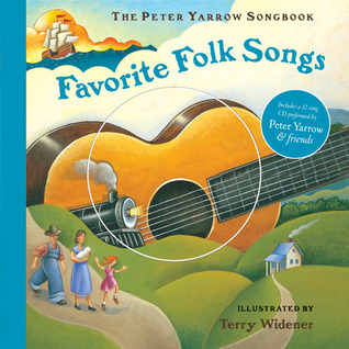 The Peter Yarrow Songbook: Favorite Folk Songs