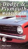 Dodge & Plymouth Muscle Car Red Book, 2nd Ed.