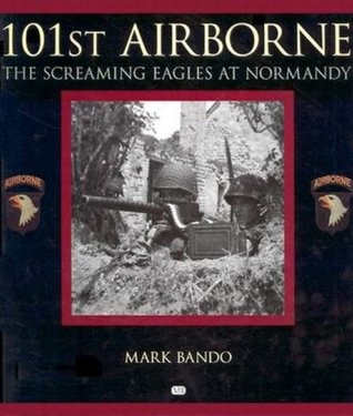 101st Airborne: The Screaming Eagles at Normandy FB2 EPUB 978-0760308554