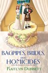 Bagpipes, Brides and Homicides (A Liss MacCrimmon Mystery, #6)