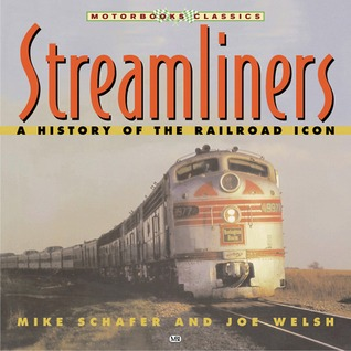 Streamliners: A History of the Railroad Icon
