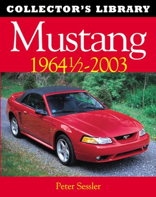 Mustang 1964 1/2 ¿ 2003Collector's Library