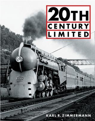 20th Century Limited FB2 iBook EPUB 978-0760314227 por Karl Zimmerman