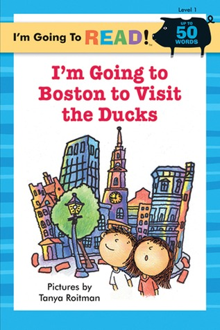 I'm Going to Read® (Level 1): I'm Going to Boston to Visit the Ducks
