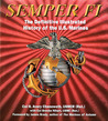 Semper Fi: The Definitive Illustrated History of the U.S. Marines