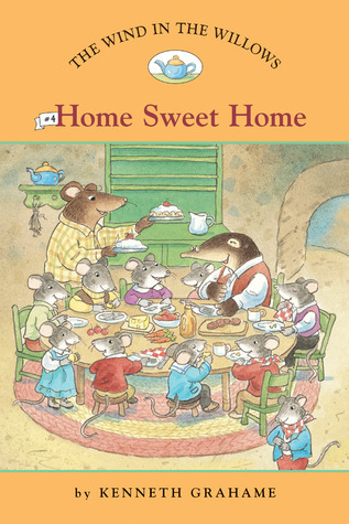 The Wind in the Willows #4: Home Sweet Home