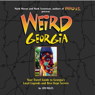 Weird Georgia(Weird Travel Guides) EPUB