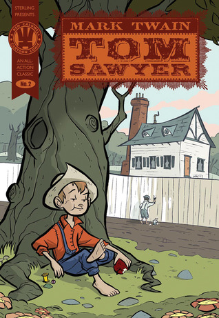 Tom Sawyer (All-Action Classics, #2)