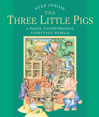 Step Inside: The Three Little Pigs: A Magic 3-Dimensional Fairy-Tale World