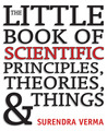 The Little Book of Scientific Principles, Theories and Things