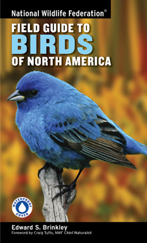 National Wildlife Federation Field Guide to Birds of North America