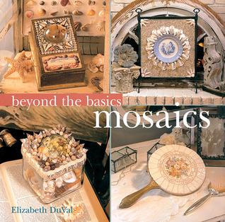 Beyond the Basics: Mosaics (Beyond the Basics