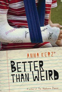 Ebook Better Than Weird by Anna Kerz PDF!