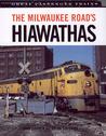 The Milwaukee Road's Hiawathas