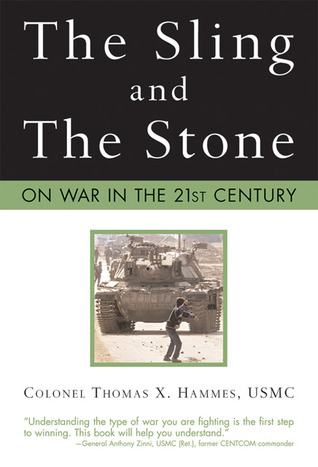 The Sling and the Stone: On War in the 21st Century