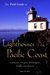 The Field Guide to Lighthouses of the Pacific Coast: California, Oregon, Washington, Alaska, and Hawaii