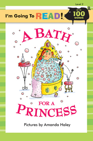 i-m-going-to-read-level-2-a-bath-for-a-princess