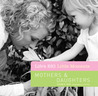 Life's BIG Little Moments: MothersDaughters