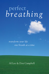 Perfect Breathing: Transform Your Life One Breath at a Time