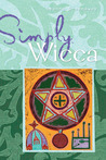 Simply® Wicca by Leanna Greenaway