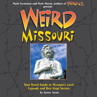 Weird Missouri by James Strait
