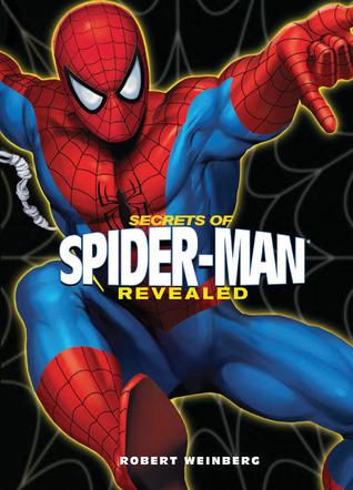 Secrets of Spider-Man Revealed