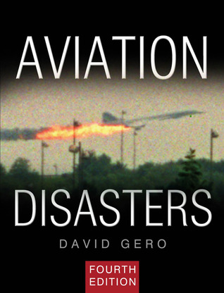 aviation-disasters-the-world-s-major-civil-airliner-crashes-since-1950