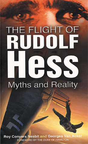 the-flight-of-rudolf-hess-myths-and-reality