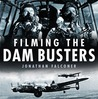 Filming the Dam Busters