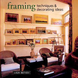 Framing Techniques  Decorating Ideas