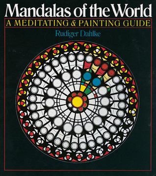 Mandalas of the World: A Meditating  Painting Guide